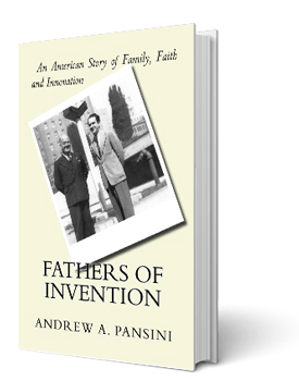 Fathers Of Invention   Andrew A. Pansini
